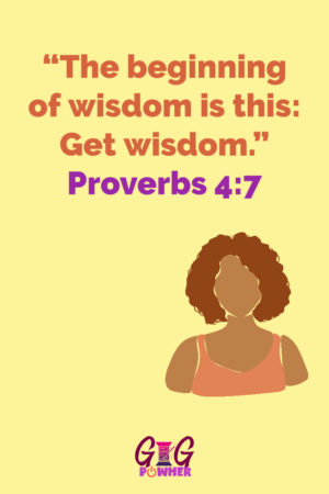 Julie Signature Scripture Proverbs 4 7