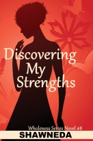 Discovering My Strengths