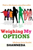 Weighing My Options Novella