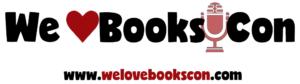 We Love Books Con Close to My Heart