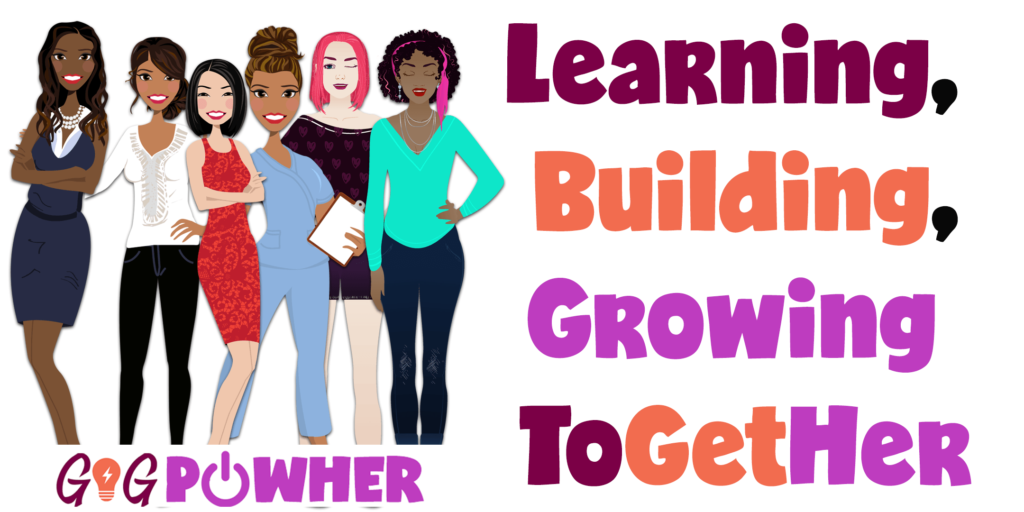 Learning, Building, Growing Together GiG PowHer women's banner with a group of women from different ethhnicities.