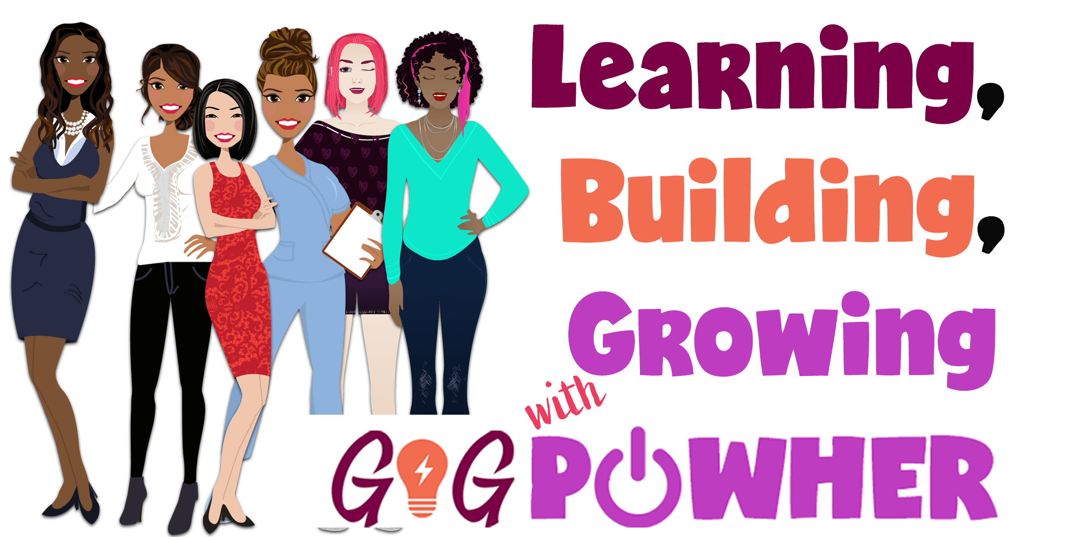 Learn Build Grow PowHer Women with women from different ages and background