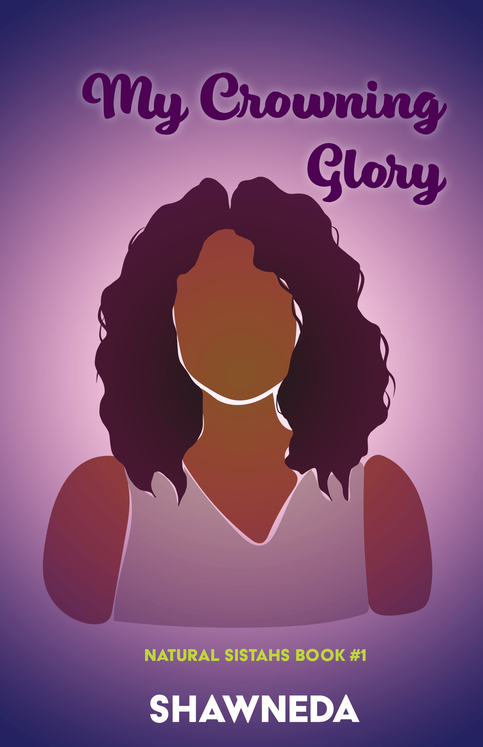 My Crowning Glory Natural Sistahs Book 1 2020 Cover