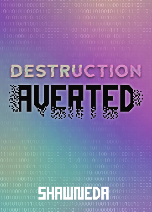 Destruction Averted