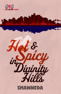Hot and Spicy in Divinity Hill