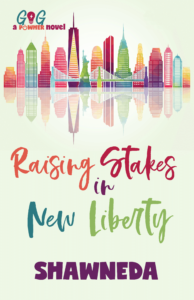 Raising Stakes in New Liberty
