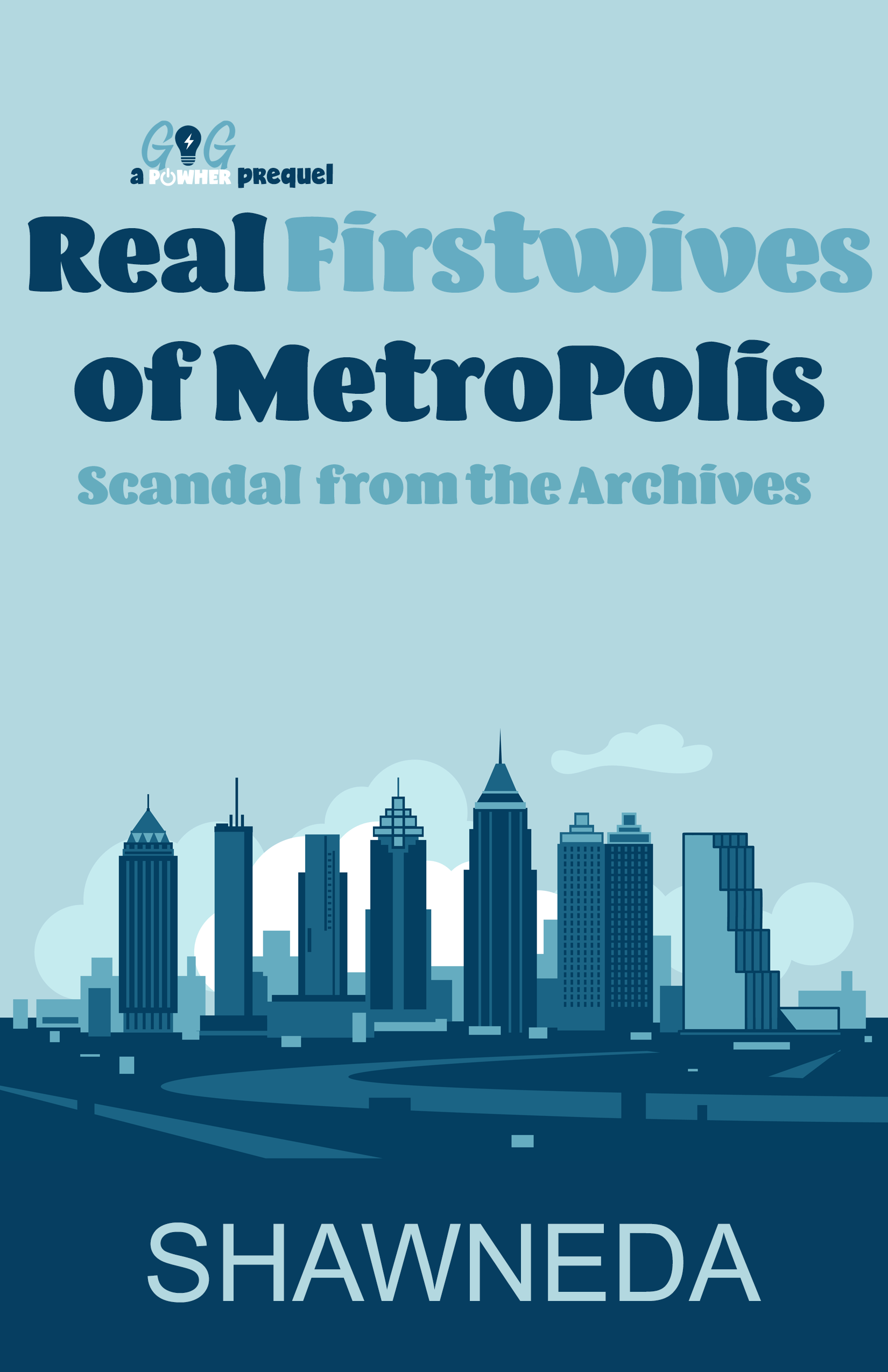 Real FirstWives of Metropolis Prequel Cover