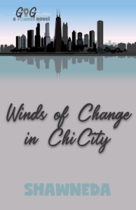 Winds of Change in ChiChity