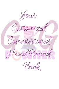 Customized Commissioned HandBound Book