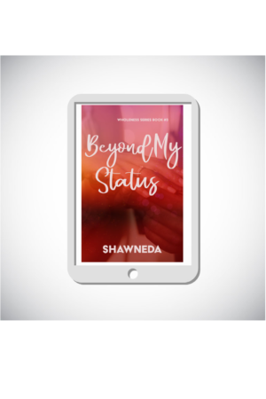 eReader with Beyond My Status Cover